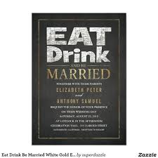 eat drink and be married invitations 616 best wedding eat drink be married invitations images on