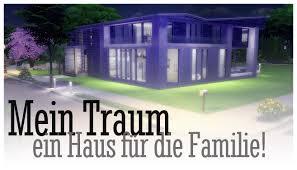 Ein Haus Mein Traum Ein Haus Für Die Familie Sims 4 Ein Haus Bauen