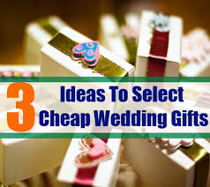 cheap wedding guest gifts how to select cheap wedding gifts for the guests bash corner