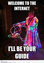 Internet Guide Meme - welcome to the internet meme 18 need a laugh pinterest meme