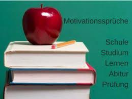 motivationsspr che lernen motivationssprüche für prüfungsvorbereitungen lies diese