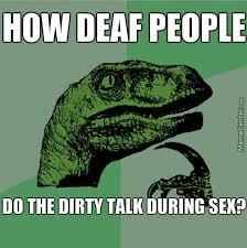 Dirty Talk Memes - dirty talk by man231 meme center