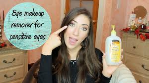 how to eye makeup remover for sensitive eyes youtube
