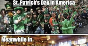 St Patricks Day Memes - st patrick s day dump the tasteless gentlemen