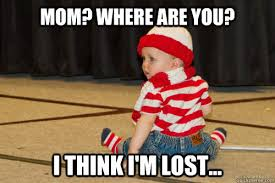 Baby Memes For New Moms - mom where are you i think i m lost baby waldo quickmeme
