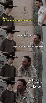 Rick Carl Memes - 35 of the best walking dead carl meme coral dad jokes