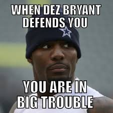 Dez Bryant Memes - images of dez bryant funny quotes fan