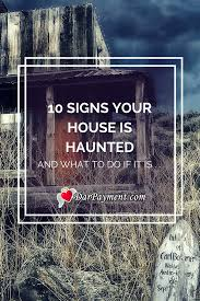 10 signs your house is haunted dar payment
