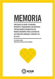 incentivos en seguridad social para empleados de hogar en memoria empleadas de hogar ciudadanas migrantes trabajadoras con
