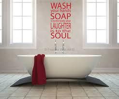 bathroom wall art wash your hands you filthy animal full size bathroom vinyl design ideas wash soap soul wall
