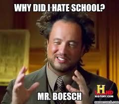 I Hate School Meme - did i hate school