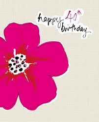 flower 40th birthday card karenza paperie