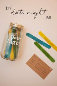 Homemade Gifts For Him by Diy Date Night Jar My Crafty Spot When Life Gets Creative
