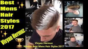 Design Styles 2017 Mens New Hair Styles 2017 Winner Hair Designer Of The Year Vivyan