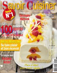 magazine de cuisine savoir cuisiner n 1 le nouveau magazine de cuisine conso mag