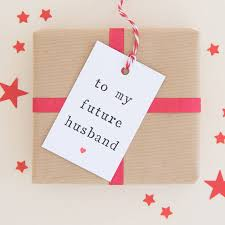 to my future husband or future wife u0027 gift tag by the two wagtails