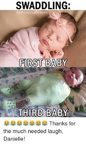 Thanks Baby Meme - swaddling bad parenting moments first baby third baby