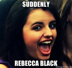 Rebecca Black Meme - image 132345 rebecca black friday know your meme