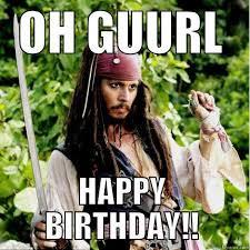 Birthday Girl Meme - happy birthday funny meme for girl happy birthday pinterest