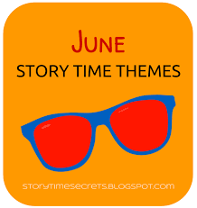 themes for my story story time secrets june story time themes