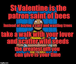 St Valentine Meme - bumble bee man simpsons imgflip