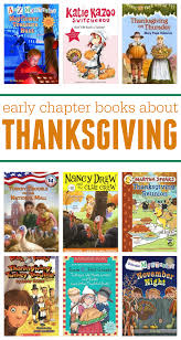 early chapter books about thanksgiving thanksgiving books and