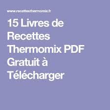 cuisiner avec thermomix livre cuisiner avec thermomix frais 15 livres de recettes thermomix