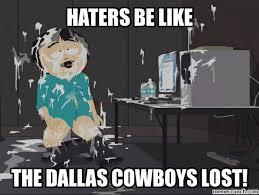Cowboys Haters Memes - hater fap