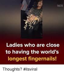 25 best memes about world longest fingernails world longest