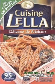 cuisine lella gateaux sans cuisson cuisine lella gâteaux de maison livres cuisine