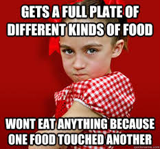 Different Kinds Of Memes - gets a full plate of different kinds of food wont eat anything