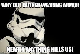 Star Wars Stormtrooper Meme - star wars meme imgflip