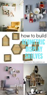 simple to build house plans remodelaholic diy geometric display shelves