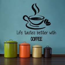 home decor letters life tastes better with coffee wall stickers