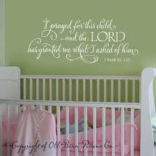 baby nursery wall stickers quotes home design ideas i prayed for this child scripture vinyl wall decal vinyl lettering vinyl sticker