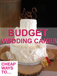 budget wedding cakes how to save money on ordering wedding cakes through a local bakery