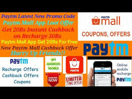mall app paytm mall app loot offer get 20rs instant cashback on recharge