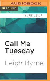 The Blind Owl Sparknotes Call Me Tuesday By Leigh Byrne
