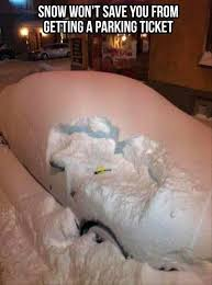 Funny Snow Memes - parking ticket in the snow funny pictures dump a day
