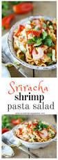 sriracha shrimp pasta salad accidental happy baker