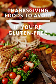 5 things not to do on thanksgiving if you re gluten free gluten