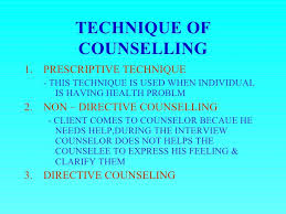 Counselling Skills And Techniques Counselling Technique
