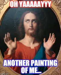 Caption Meme Maker - sarcasm jesus imgflip