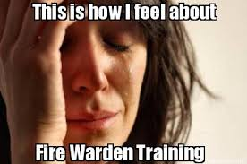 How I Feel Meme - meme creator this is how i feel about fire warden training