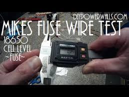 diy tesla powerwall diy tesla powerwall ep17 mikes 18650 fuse wire test rusults youtube