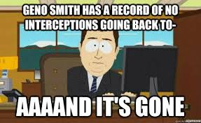 Geno Smith Meme - geno smith has a record of no interceptions going back to aaaand