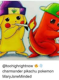 Charmander Meme - charmander pikachu pokemon maryjaneminded charmander meme on