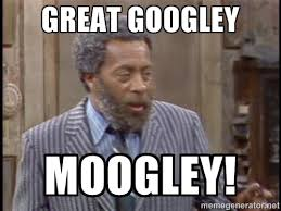 Movie Meme Generator - great googley moogley grady wilson sanford and son meme