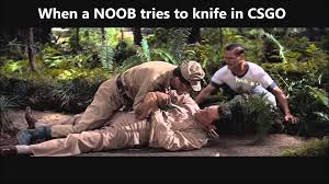 Noob Meme - csgo noob knife meme youtube