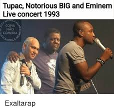 Notorious Big Meme - tupac notorious big and eminem live concert 1993 copia nao america